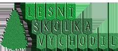 Lesní školka Vychodil
